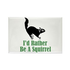Rather Be A Squirrel Rectangle Magnet (100 pack)