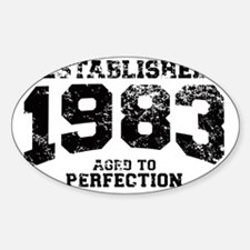Established 1983 - Aged to perfecti Decal