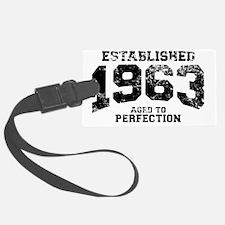 Established 1963 - Aged to perfe Luggage Tag