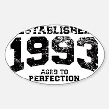 Established 1993 - Aged to perfecti Sticker (Oval)