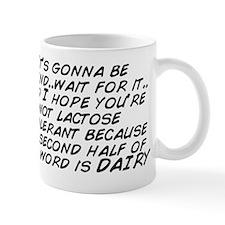 It's gonna be legend..wait for it. Mug