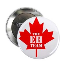 """The Eh Team 2.25"""" Button"""