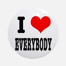 I Heart (Love) Everybody Ornament (Round)