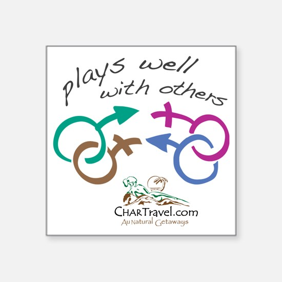 "Plays Well with Others 10x1 Square Sticker 3"" x 3"""