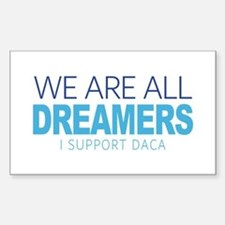 We Are All Dreamers Decal