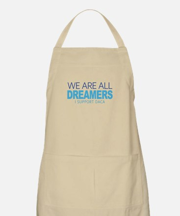 We Are All Dreamers Light Apron