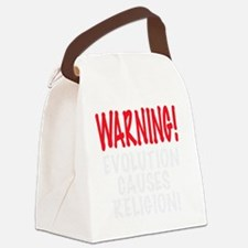 WARNING EVOLUTION CAUSES RELIGION Canvas Lunch Bag