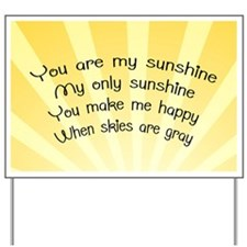 You Are My Sunshine Pillow Case Yard Sign