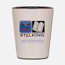 Facebook Stalking  Shot Glass