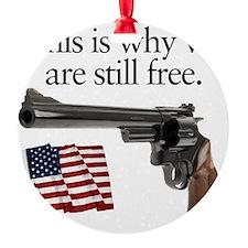 Guns keep our freedom Ornament