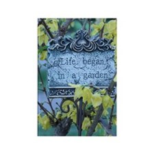 Life_Began_In_A_Garden Rectangle Magnet