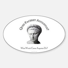 What Would Augustus Do? Oval Decal