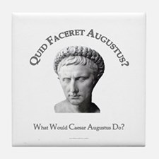 What Would Augustus Do? Tile Coaster