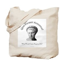 What Would Augustus Do? Tote Bag