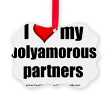 I Love My Polyamorous Partners li Ornament