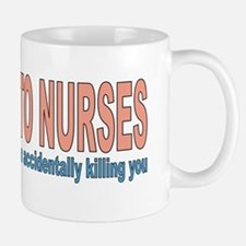 Be kind to nurses Small Small Mug