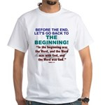 Back To The Beginning White T-Shirt