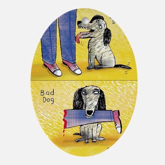 Good Dog, Bad Dog Oval Ornament