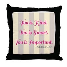 Aibileen Clark Quote Throw Pillow