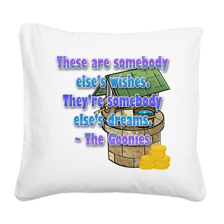 SOMEONE ELSES WISHES/DREAMS Square Canvas Pillow