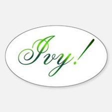 Ivy! Design #1 Oval Bumper Stickers