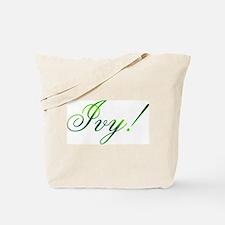 Ivy! Design #1 Tote Bag