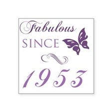 "Fabulous Since 1953 Square Sticker 3"" x 3"""