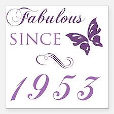 """Fabulous Since 1953 Square Car Magnet 3"""" x 3"""""""