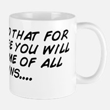 I've heard that for a small fee yo Mug