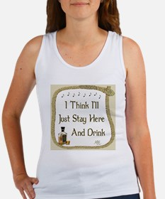 Just Stay Here and Drink Coaster Women's Tank Top