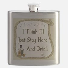 Just Stay Here and Drink Coaster Flask