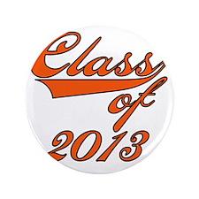 "Orange Class of 2013 3.5"" Button"