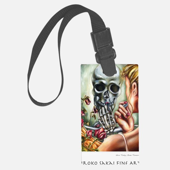 Here Today, Gone Tomorrow Luggage Tag