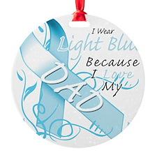 I Wear Light Blue Because I Love My Ornament
