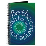 Be the change you wish to see in the world Journals & Spiral Notebooks