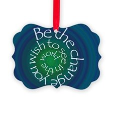 Be the Change Ornament