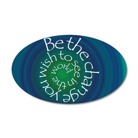 Be the Change 35x21 Oval Wall Decal