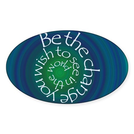 Be the Change Sticker (Oval)