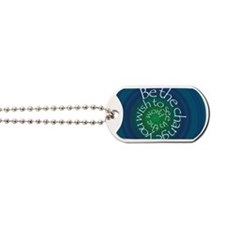 Be the Change Dog Tags