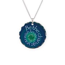 Be the Change Necklace Circle Charm