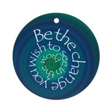 Be the Change Round Ornament