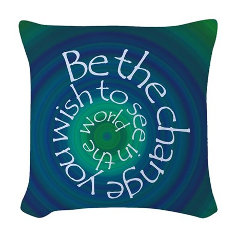 Be the Change Woven Throw Pillow