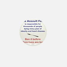 THE ASSAULT FORK... Mini Button