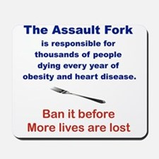 THE ASSAULT FORK... Mousepad