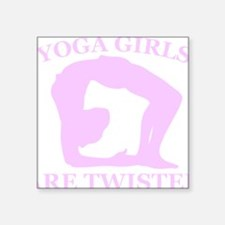 """Yoga Girls are Twisted Square Sticker 3"""" x 3"""""""