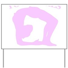 Yoga Girls are Twisted Yard Sign