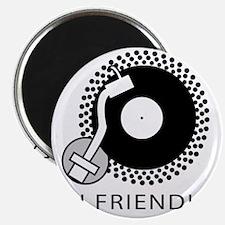 DJ Friendly Magnet