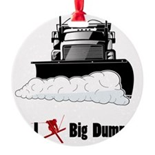 I ? big dumps Ornament