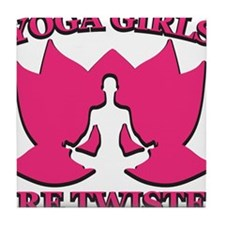 Yoga Girls are Twisted Tile Coaster