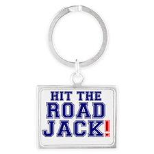 HIT THE ROAD JACK! Landscape Keychain